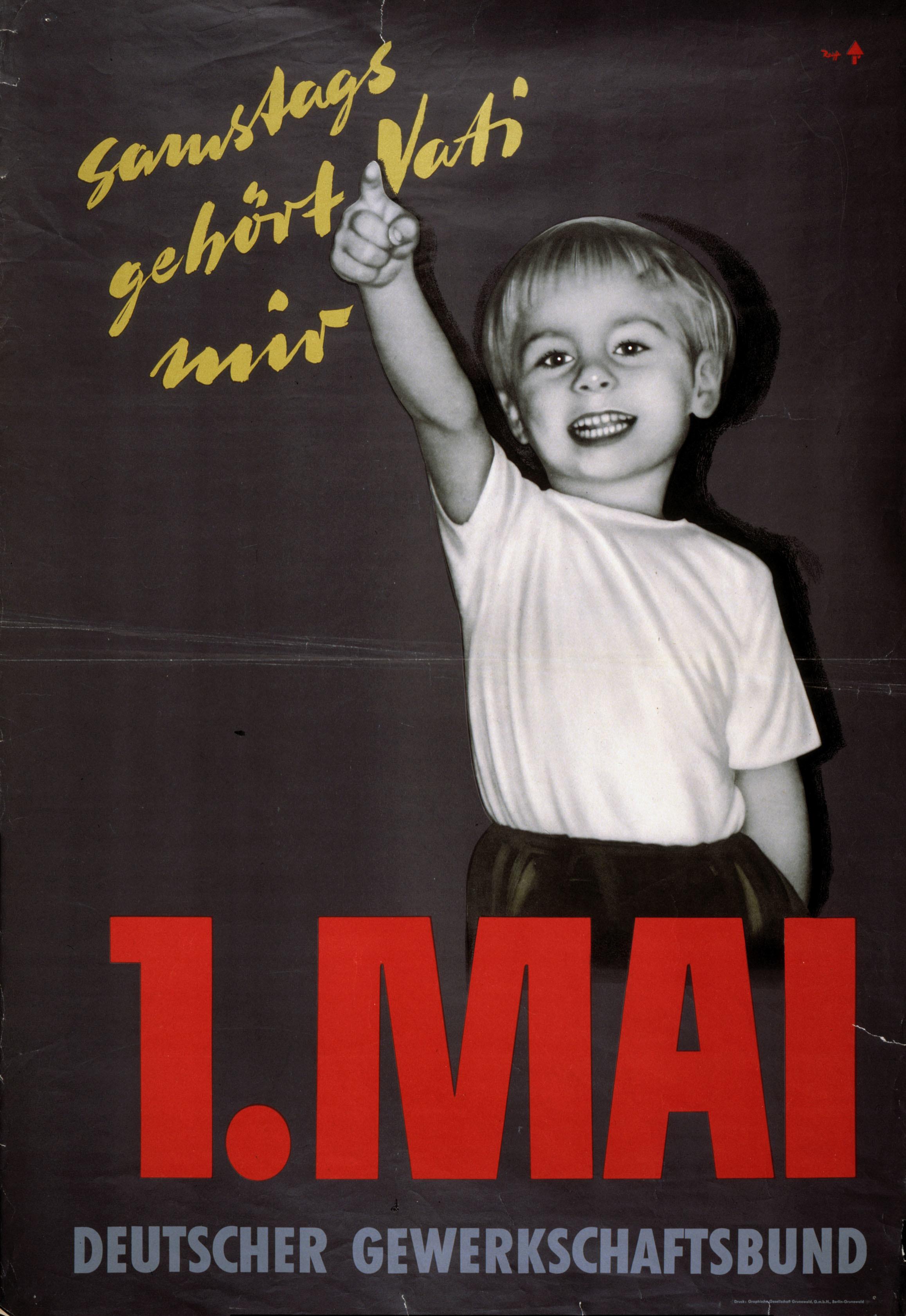 Mit diesem Plakat warb der Deutsche Gewerkschaftsbund in den Fünzigerjahren für eine Fünftagewoche. Bis dahin war es etwa für Bergleute und Metallarbeiter normal, sechs Tage die Woche arbeiten zu müssen